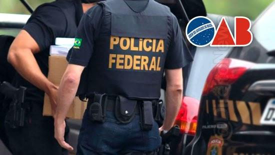 pf deflagra operacao crimes corrupcao oab