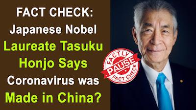 professor tasuku honjo corona virus not natural claims,dr tasuku honjo corona virus