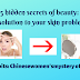 15 hidden secrets of beauty: the solution to your skin problem?12 habits: Chinese women's mystery of youth: -Why is self-development in the career structure needed?  Healthy and Beauty Tips DD