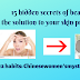 15 hidden secrets of beauty: the solution to your skin problem?12 habits: Chinese women's mystery of youth: -Beauty and Healthy Best Tips Site DD