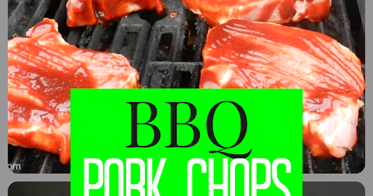 Easy 2-Ingredient BBQ Pork Chops On The Grill