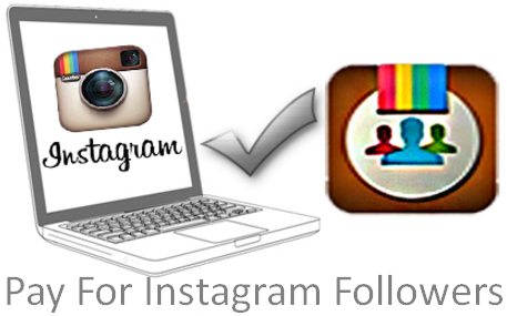 Pay For Instagram Followers