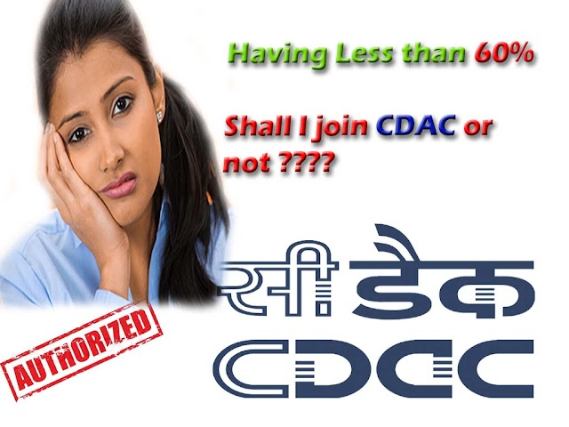 Can you Join CDAC if you have less then 60% Marks throughout ????