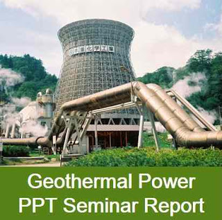 Geothermal Power PPT seminar report