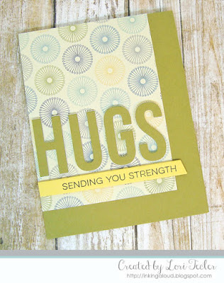 Sending You Strength card-designed by Lori Tecler/Inking Aloud-stamps and dies from My Favorite Things