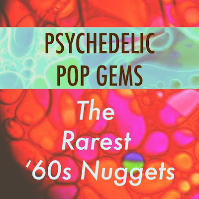 VA - Psychedelic Pop Gems: The Rarest '60s Nuggets (WEB 2017)