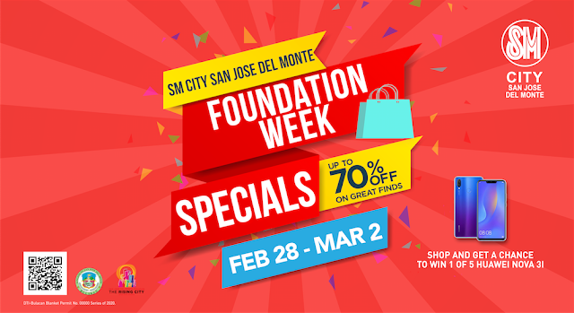 SM CITY SAN JOSE DEL MONTE FOUNDATION WEEK SPECIALS