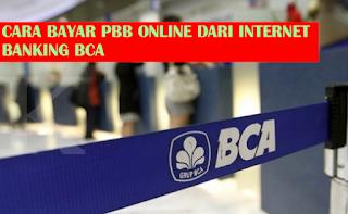 Cara Bayar PBB Online Lewat Internet Bangking Bank BCA