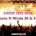 Kiroboto Ft Milola 26 & Stopa - SHOW LIVE 2021 l Download