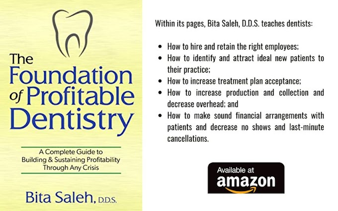 DENTAL BOOKS: The Foundation of Profitable Dentistry: A Complete Guide to Building & Sustaining Profitability Through Any Crisis - Bita Saleh
