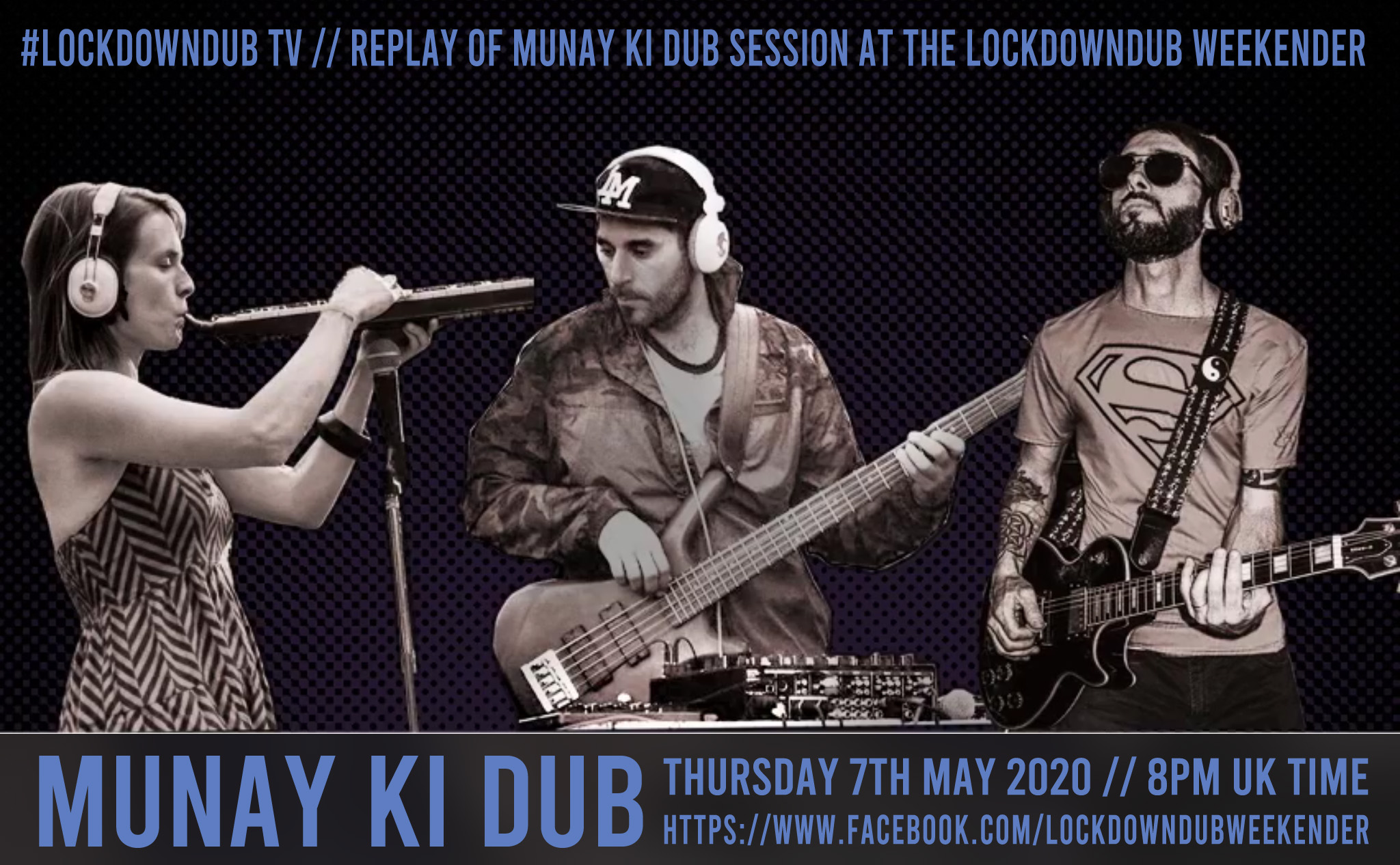 Munay Ki Dub (ARG) at Lockdowndub Tv / Dubophonic Records