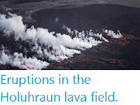 https://sciencythoughts.blogspot.com/2014/08/eruptions-in-holuhraun-lava-field.html
