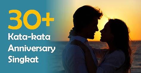 30 Kata Kata Anniversary Singkat Tapi Romantis Dan