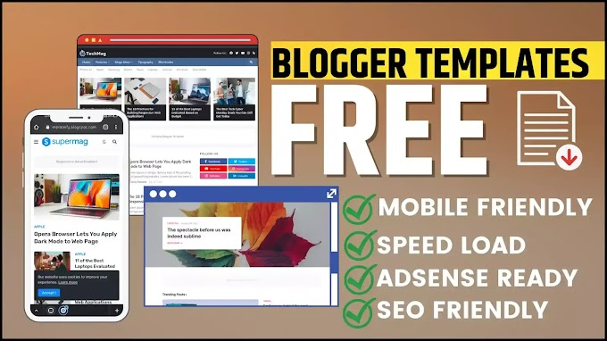 Top-5 best blogger theme for adsense download & install in 2021.