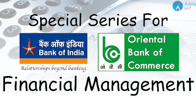 2017~ financial Management for Bank of India and Oriental Bank of Commerce