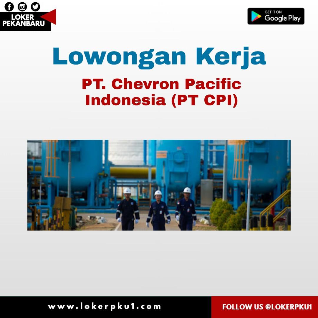 Lowongan Kerja Pt Chevron Pacific Indonesia Pt Cpi Juni 2020