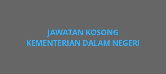 Jawatan Kosong Kementerian Dalam Negeri 2021 (KDN)