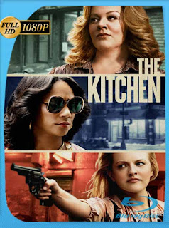 The Kitchen (2019) HD [1080p] Latino [GoogleDrive] SilvestreHD