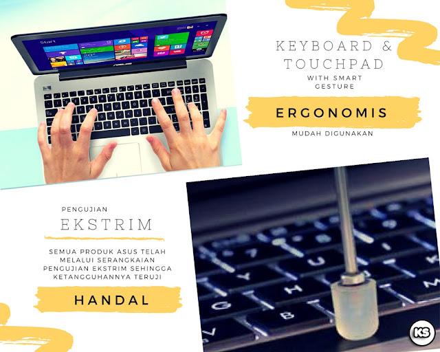 Kambuna Story: ASUS X555QG dengan keyboard ergonomis, kuat, dan tahan lama