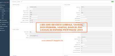 Cara Edit Identitas Lembaga, Yayasan, Data Periodik, Sanitasi, Bantuan dan Layanan di Dapodik PAUD Online 2019