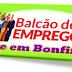 VAGAS DE EMPREGO PARA SENHOR DO BONFIM EM 30/09/21
