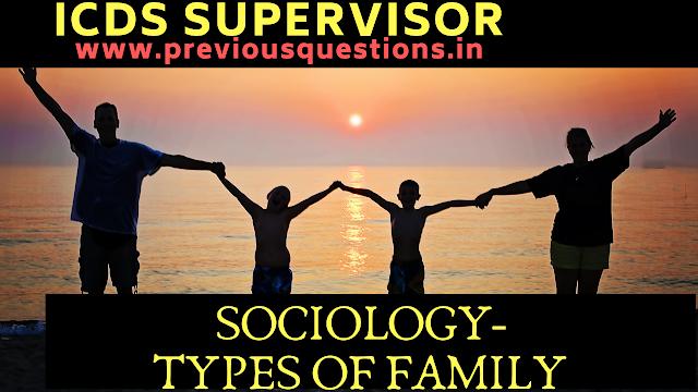 Types of family Sociology ICDS Supervisor Exam Kerala PSC