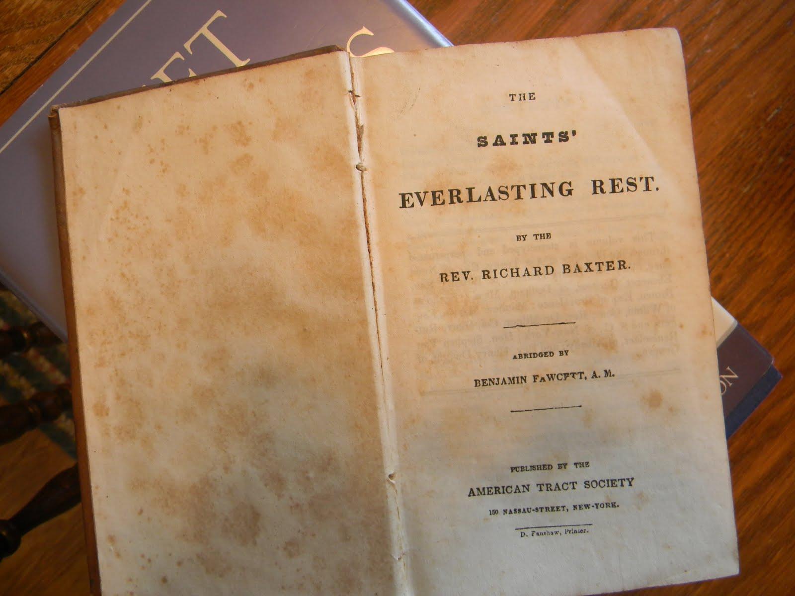 The Saint's Everlasting Rest by Richard Baxter