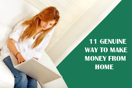 11 Genuine way to make money online from home