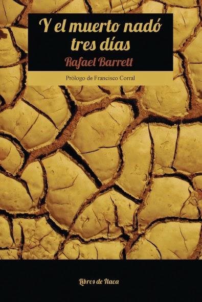 Y EL MUERTO NADÓ TRES DÍAS-Rafael Barrett (Libros de Itaca)