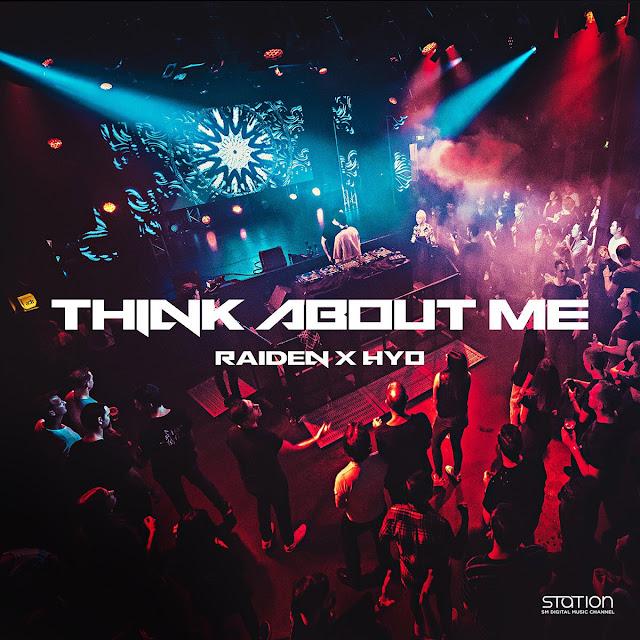 Hyoyeon & DJ Raiden 'Think About Me'