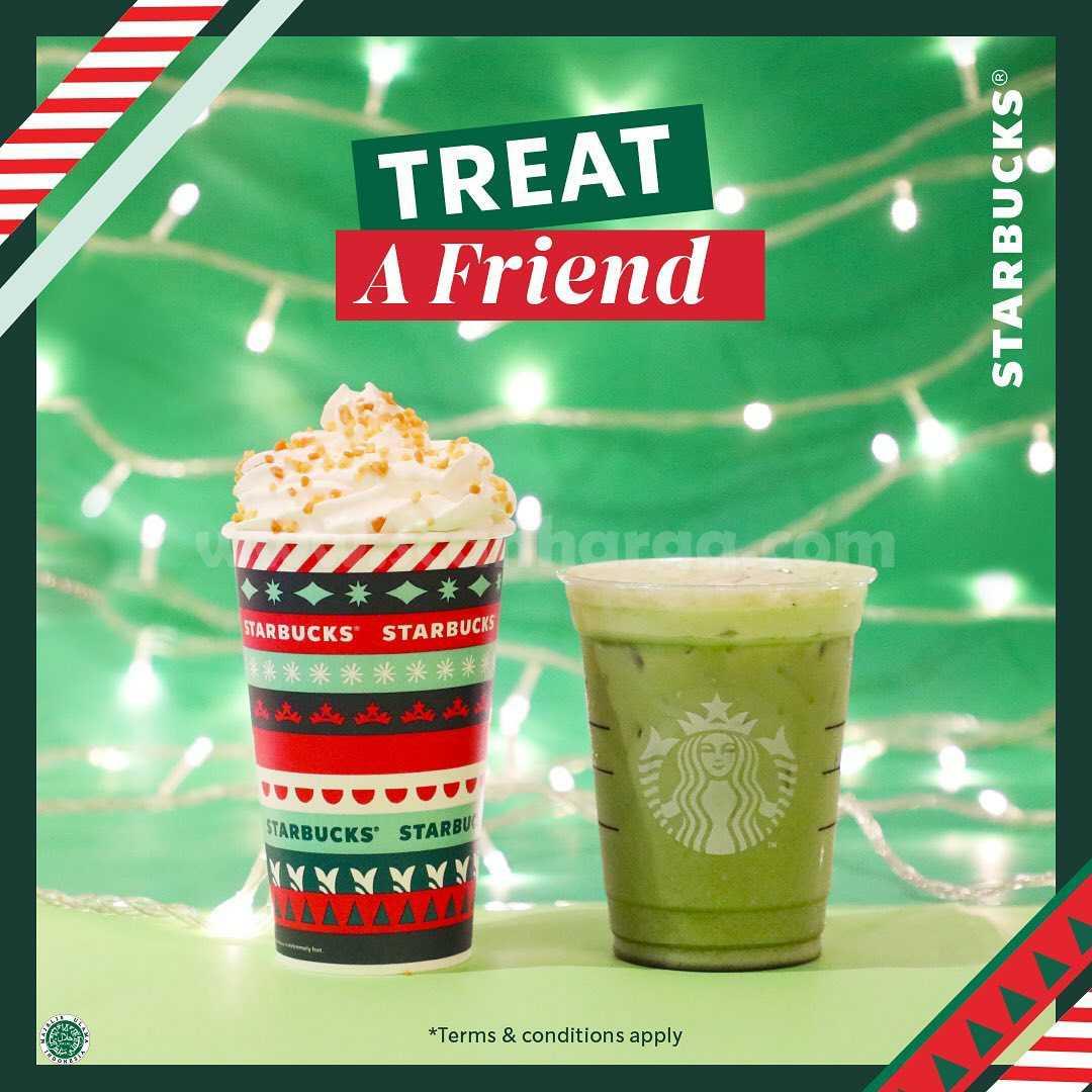 STARBUCKS TREAT A FRIEND – DISKON 50% untuk Pembelian 2 Minuman*