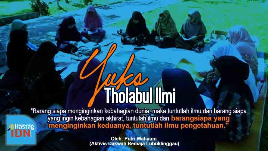Yuks Tholabul Ilmi