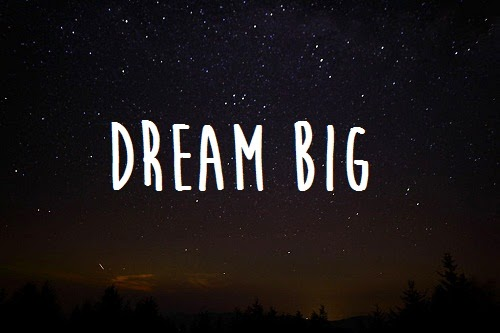 dream big phrases
