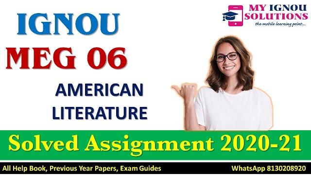 MEG 06 MERICAN LITERATURE Solved Assignment 2020-21