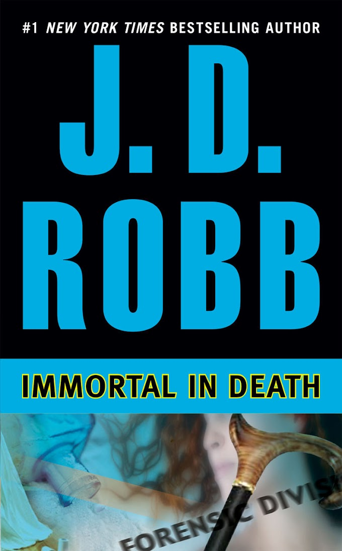 Immortal in Death By J. D. Robb Free PDF Download