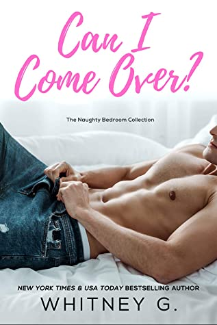 Review: Can I Come Over? by Whitney G
