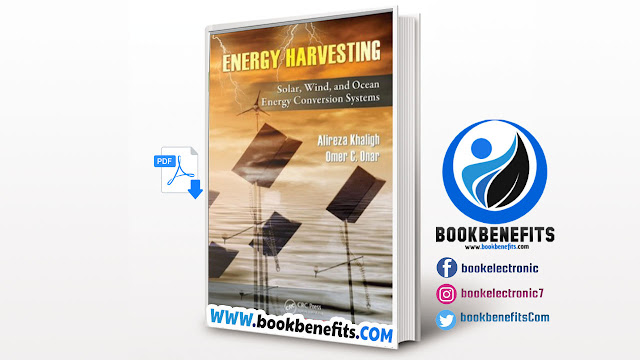 ENERGY HARVESTING Solar, Wind, and Ocean Energy Conversion Systems Edited Download PDF