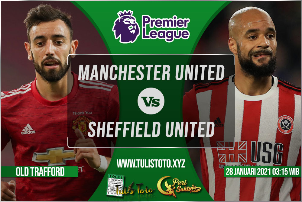 Prediksi Manchester United vs Sheffield United 28 Januari 2021