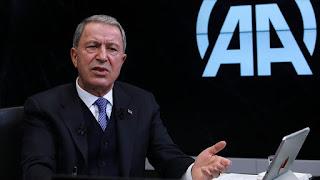 """وزير الدفاع التركي: مطالبنا ضمن الناتو تتعلق بمصالحنا القومية ولا يمكننا التراجع عن هذه المطالب المعقولة"""""""