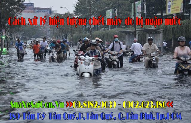Cách xữ lý hiện tượng xe  chết máy do bị ngập nước