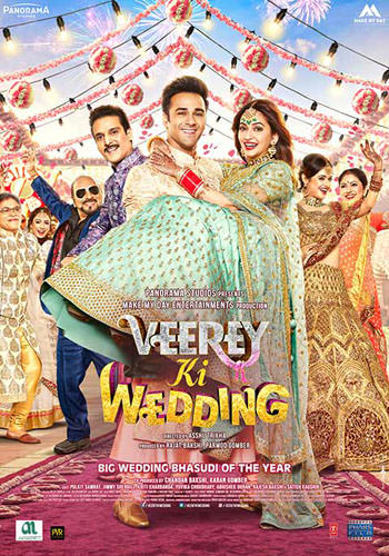 VEEREY KI WEDDING 2018 Hindi