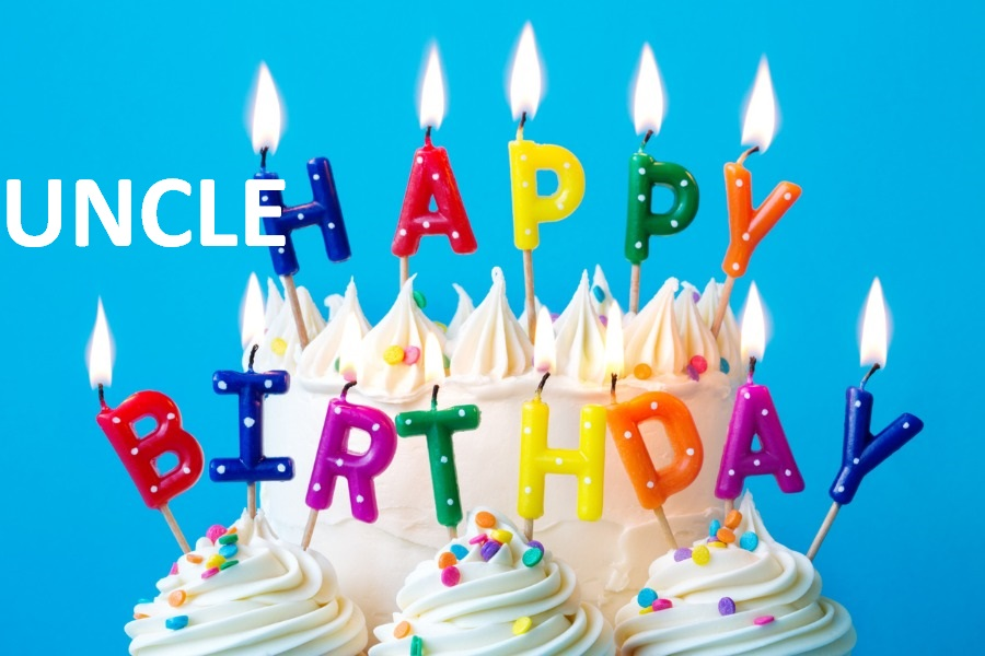 30 Great Birthday Wishes - Messages for Uncle