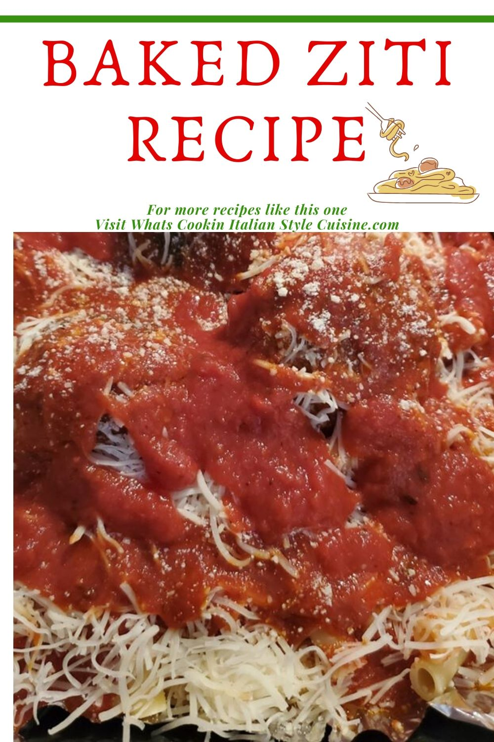 this is a pin for how to make Baked Ziti the Italian Classic Casserole baked pasta meal