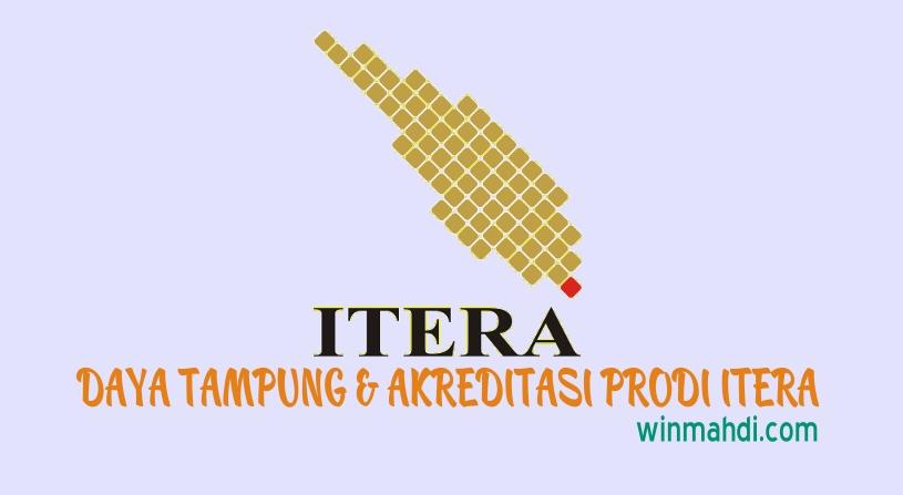 Daya Tampung ITERA dan Akreditasi Prodi