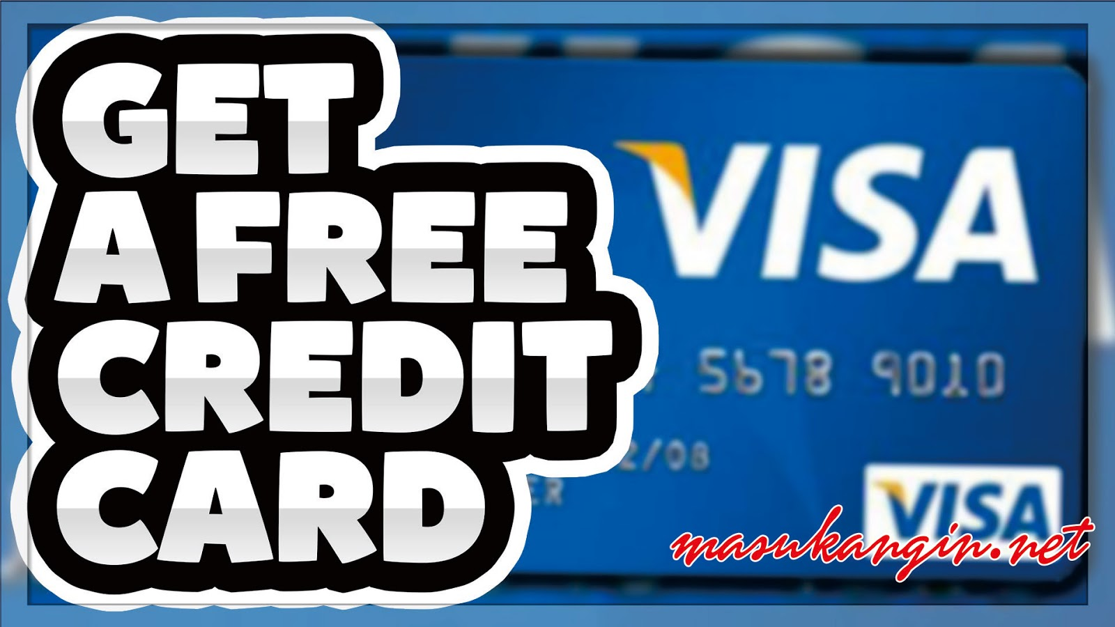 how to get free visa credit card numbers as the valid ones - Free Visa Card