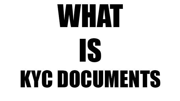 What is KYC documents