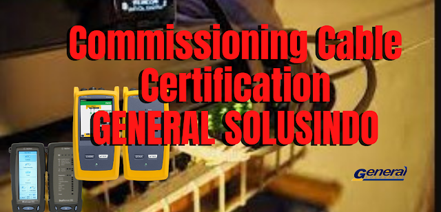 Testing Commissioning Bandung - General Solusindo