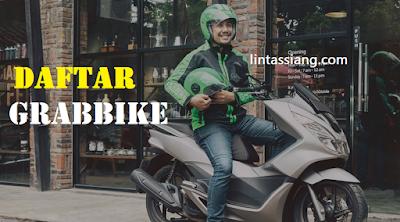 Daftar GRABBIKE : Syarat Cara Mendaftar Grabbike Online