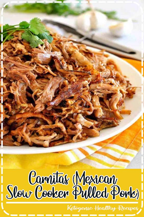 Every tortilla dreams of being stuffed with Carnitas Carnitas (Mexican Slow Cooker Pulled Pork)