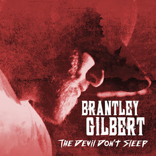 Brantley Gilbert - The Devil Don't Sleep (2017) - Album Download, Itunes Cover, Official Cover, Album CD Cover Art, Tracklist
